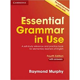 CAMBRIDGE ESSENTIAL GRAMMAR IN USE - Fourth Edition